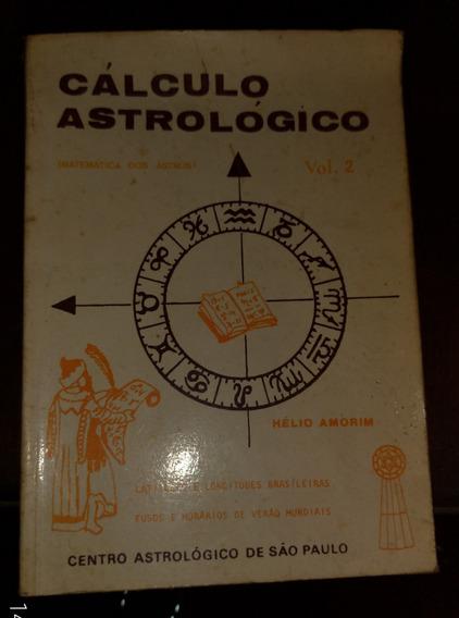 Calculo Astrológico Vol. 2 Hélio Amorim
