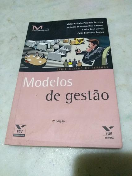 Modelos De Gestão Victor Cláudio Paradela E Outros