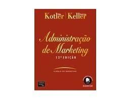 Administração De Marketing - Philip Kotler E Kevin L. Kelle.