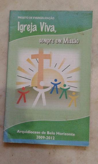 Projeto De Evangelização Igreja Viva, Sempre Em Missão