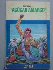 Livro Açucar Amargo - Escritor Luiz Puntel