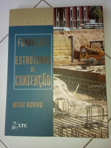 Fundações E Estruturas De Contenção. Muni Budhu #