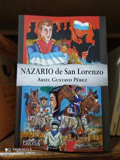 Libro Nazario De San Lorenzo Ariel Gustavo Perez