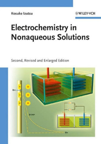 Electrochemistry In Nonaqueous Solutions - 2nd Ed