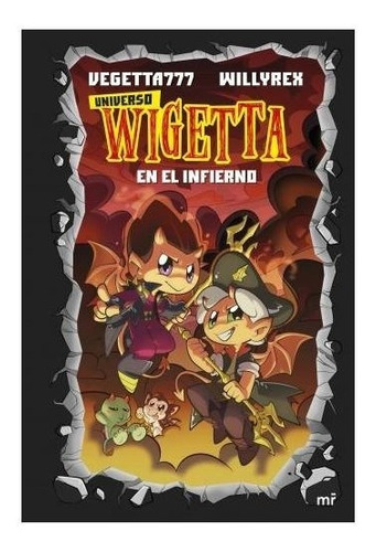 Libro Universo Wigetta 1 : En El Infierno - Vegetta777