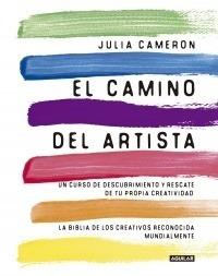 Camino Del Artista, El - Julia Cameron