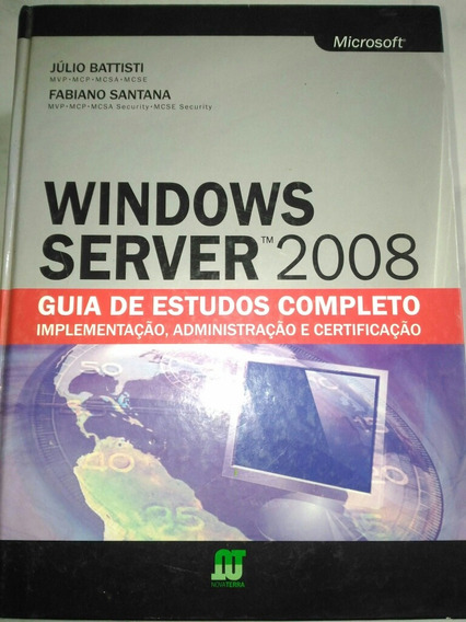 Livro Windows Server 2008 Guia De Estudos Completo