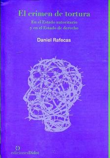 El Crimen De Tortura, Daniel Rafecas, Didot