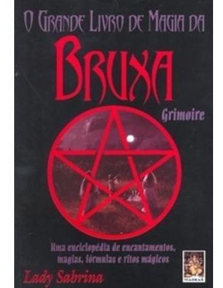 O Grande Livro De Magia Da Bruxa Grimoire