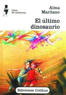 El Ultimo Dinosaurio - Libros Del Malabarista