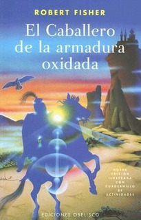 Libro El Caballero De La Armadura Oxidada Ilustrado Con Cua