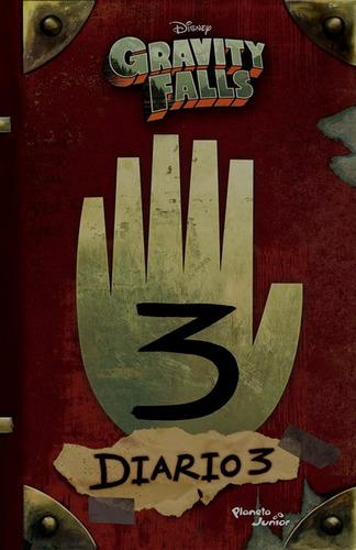 Gravity Falls Diario 3 - Alex Hirsch / Disney - Planeta Jr
