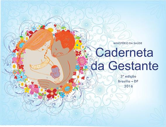 Caderneta Da Gestante - 2016 (imp + Enc)
