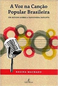 Livro: A Voz Na Canção Popular Brasileira