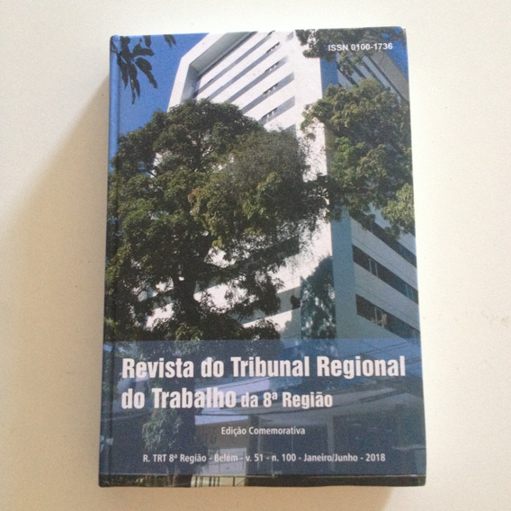 Revista Do Tribunal Regional Do Trabalho Da 8ª Região 2018 .