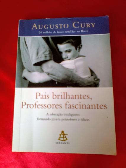 Livro Pais Brilhantes, Professores Fascinantes