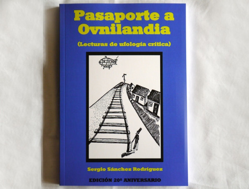 Libro De Ovnis  Pasaporte A Ovnilandia