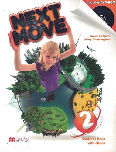 Imagem 1 de 1 de Next Move 2 Sb With Ebook Pack And Dvd-rom - 1st Ed