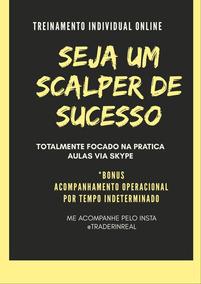 Scalper Dolar Futuro 80% De Aproveitamento Consistência Gar