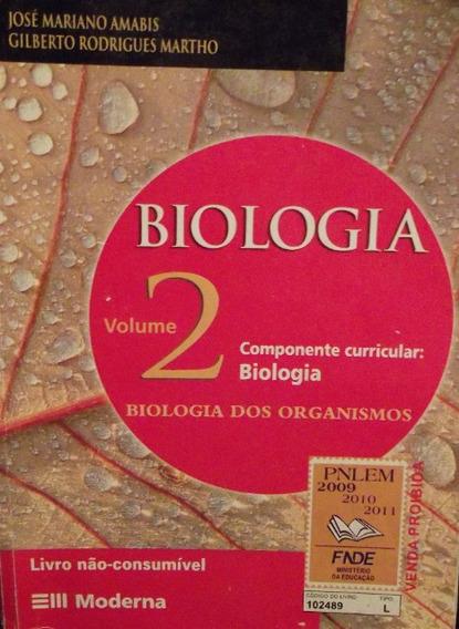 Biologia José Mariano Amabis Gilberto Rodrigues Martho