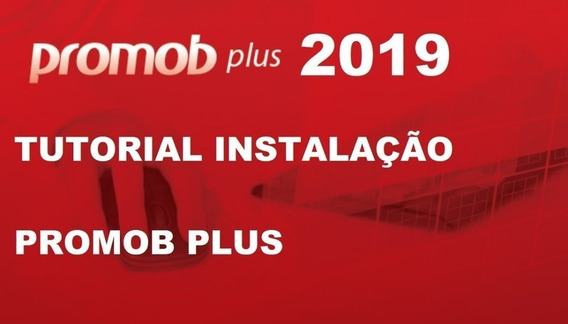 Novo! Promob Plus 2019 Atualizado + Plugins!