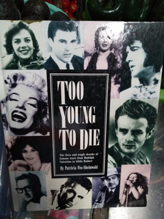Libro Demasiado Joven Para Morir Elvis Presley, James Dean