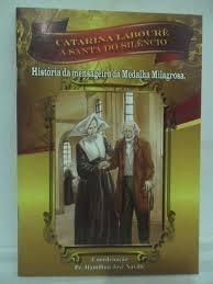 Catarina Labouré - A Santa Do Silêncio Viviane Da Silva V