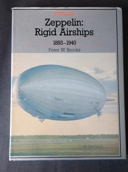Zeppelin: Rigid Airships 1893-1940
