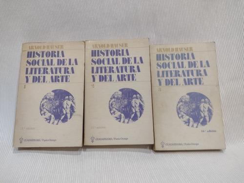 Historia Social De La Literatura Y Del Arte 3 Tomos Hauser