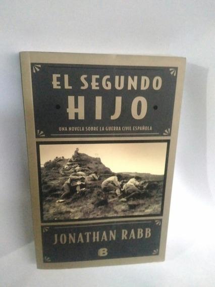 El Segundo Hijo Una Novela Sobre La Guerra Civil Espanhola