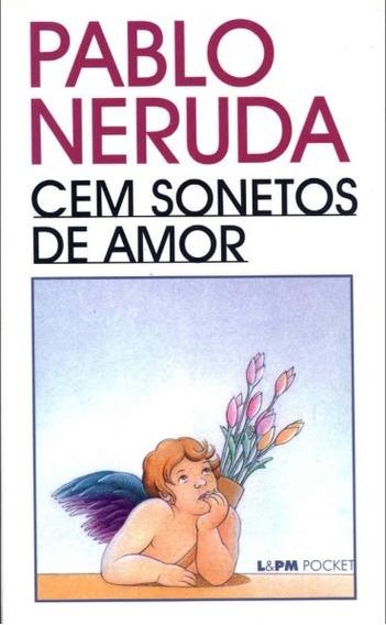 Livro: Cem Sonetos De Amor