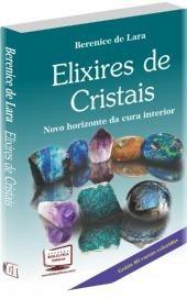Elixires De Cristais-berenic 3a. Ed. Novo. Jogo De 80 Fotos