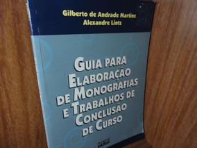 Guia Para Elaboração De Monografias E Trabalho De Con...