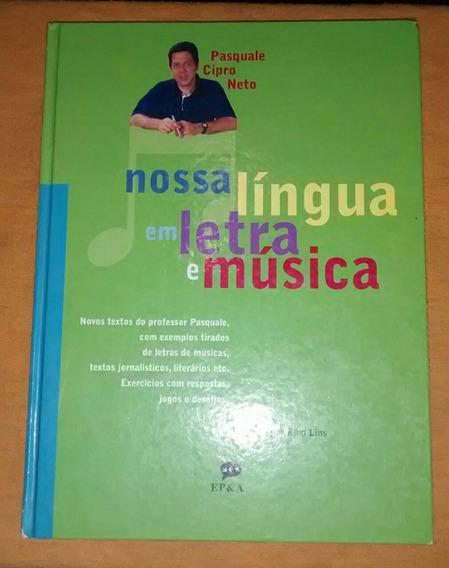 Nossa Língua Em Letra De Música - Pasquale Cipro Neto