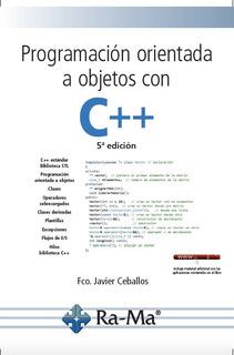 Libro: Programación Orientada A Objetos Con C++. 5ª Edición.
