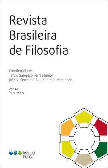 Revista Brasileira De Filosofia - V. 239, Ano 61
