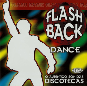 Flash Back Remix Anos 70 80 90 - Dance Disco Flash House