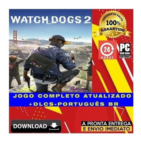Watch Dogs 2 Gold Edition Pc Digital + Todas Dlcs + Brinde