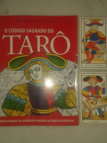 O Código Sagrado Do Tarô + Tarô De Marselha + 78 Cartas!