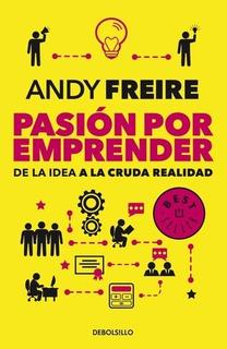 Pasion Por Emprender - Andy Freire