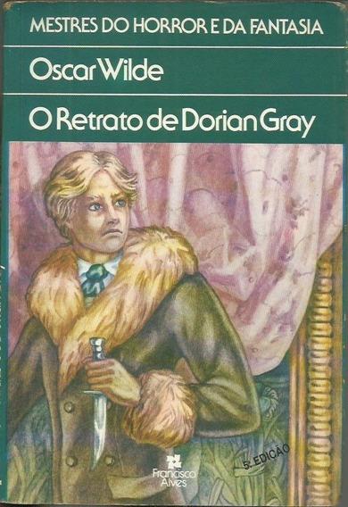O Retrato De Dorian Gray - Oscar Wilde - Francisco Alves