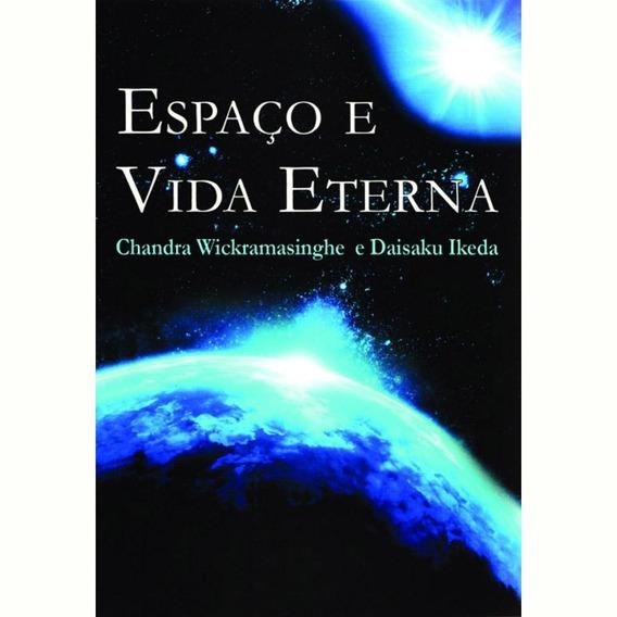 Espaço E Vida Eterna