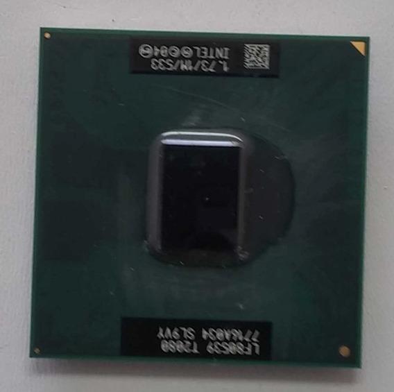 Processador Intel Pentiun Lf80539 T2080 Sl9vy 1.7 1m 533