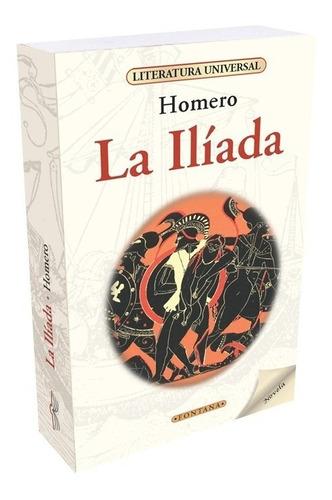 Libro. La Ilíada. Homero. Clásicos Fontana.