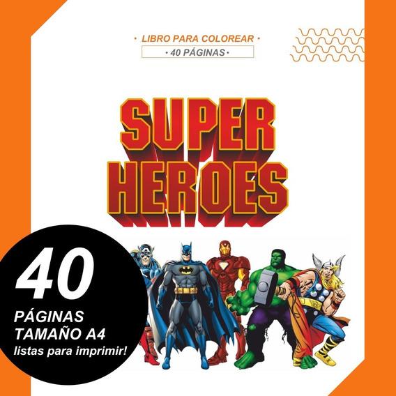 Libro Para Pintar Super Heroes Imprimible Colorear Imprimir