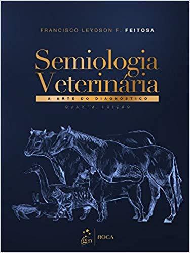 Livro Semiologia Veterinária - A Arte Do Diagnóstico