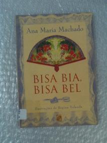 Bisa Bia, Bisa Bel - Ana Maria Machado