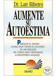 Libro Aumente Su Autoestima. Dr. Lair Ribeiro 5$