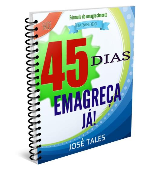 45 Dias Emagreça Já (link Na Descrição)
