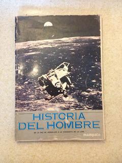 Historia Del Hombre Coleccion Mampato 4